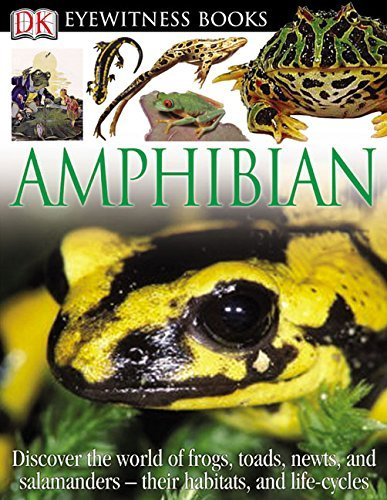 Barry Clarke Dk Eyewitness Books Amphibian Discover The World Of Frogs Toads Ne Revised