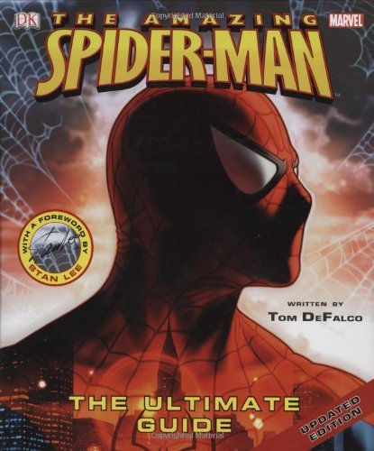 Tom Defalco Amazing Spider Man The The Ultimate Guide Updated