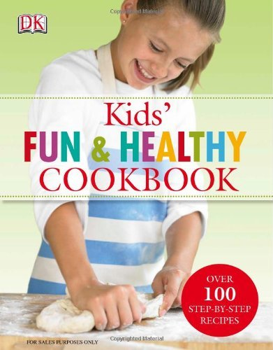 Howard Shooter Kids' Fun And Healthy Cookbook