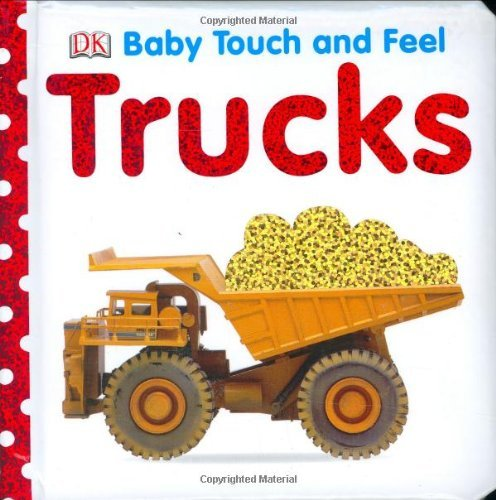 Dk Baby Touch And Feel Trucks