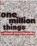 Peter Chrisp One Million Things A Visual Encyclopedia