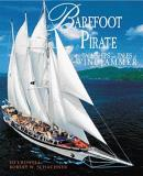 Robert W. Schachner Barefoot Pirate The Tall Ships And Tales Of Windjammer