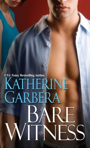Katherine Garbera Bare Witness