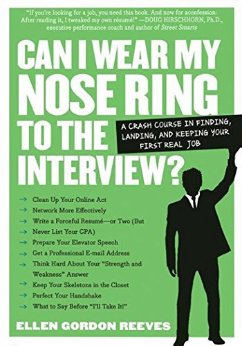ellen-gordon-reeves-can-i-wear-my-nose-ring-to-the-interview-the-crash-course-finding-landing-and-keeping-y