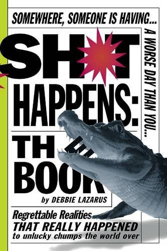 Deborah Lazarus Sh*t Happens The Book