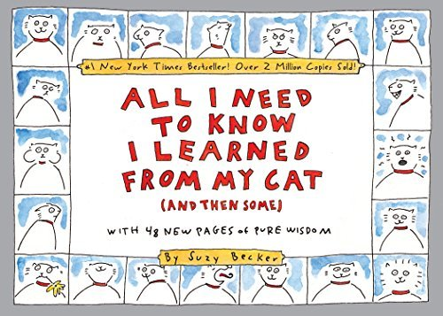 Suzy Becker All I Need To Know I Learned From My Cat (and Then Double Platinum Collector's Edition