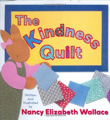 Nancy Elizabeth Wallace The Kindness Quilt