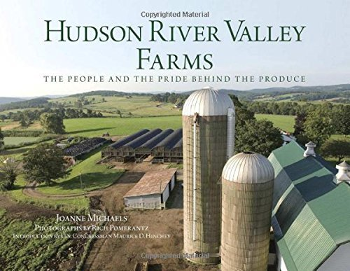 Joanne Michaels Hudson River Valley Farms The People And The Pride Behind The Produce
