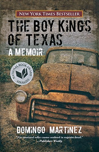 domingo-martinez-boy-kings-of-texas-the-a-memoir
