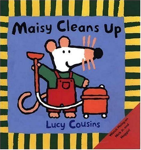 Lucy Cousins Maisy Cleans Up