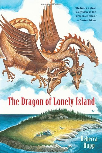 Rebecca Rupp The Dragon Of Lonely Island