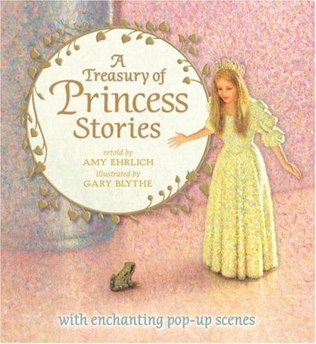 Amy Ehrlich A Treasury Of Princess Stories