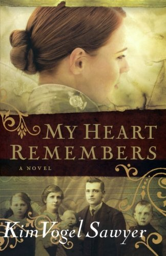 Kim Vogel Sawyer My Heart Remembers