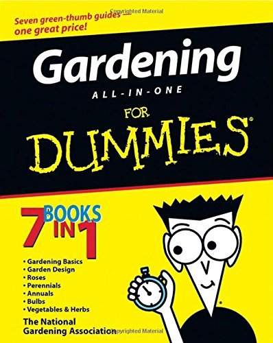 National Gardening Association Gardening All In One For Dummies