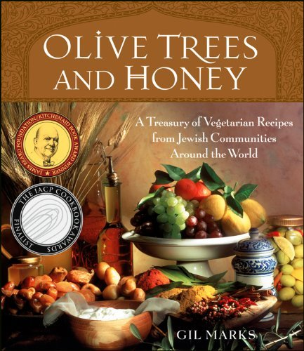 Gil Marks Olive Trees And Honey A Treasury Of Vegetarian Recipes From Jewish Comm