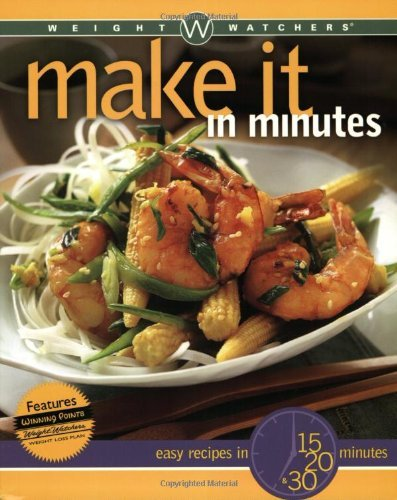 weight-watchers-editors-weight-watchers-make-it-in-minutes-easy-recipes-in-15-20-and-30-minutes