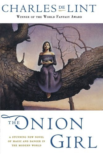 Charles De Lint The Onion Girl