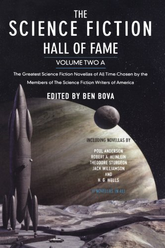 Ben Bova The Science Fiction Hall Of Fame Volume Two A The Greatest Science Fiction Novellas Of All Time