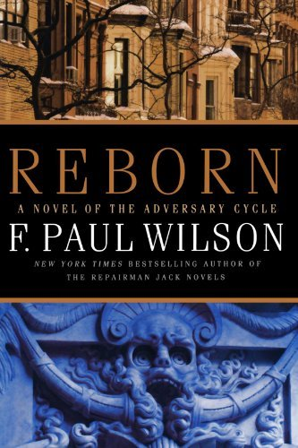 f-paul-wilson-reborn-book-iv-of-the-adversary-cycle