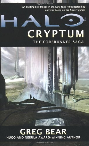 Greg Bear Halo Cryptum Cryptum Book One Of The Forerunner Saga