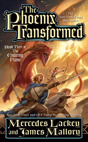 Mercedes Lackey The Phoenix Transformed Book Three Of The Enduring Flame
