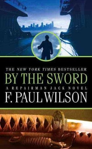 F. Paul Wilson By The Sword