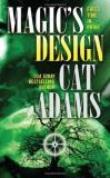 Cat Adams Magic's Design