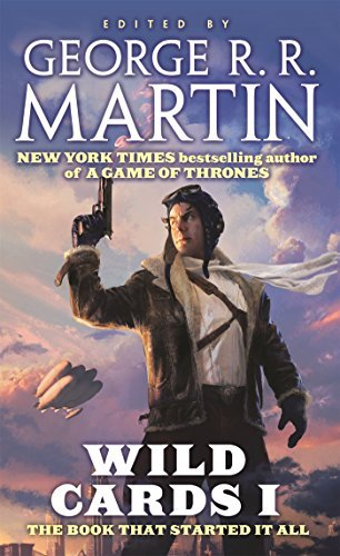 George R. R. Martin Wild Cards I Expanded Edition