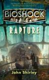 John Shirley Bioshock Rapture
