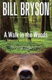 Bryson Bill A Walk In The Woods Rediscovering America On The Appalachian Trail