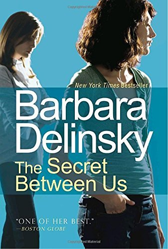 Barbara Delinsky The Secret Between Us