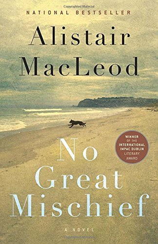 alistair-macleod-no-great-mischief