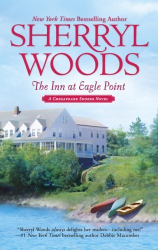 Sherryl Woods The Inn At Eagle Point