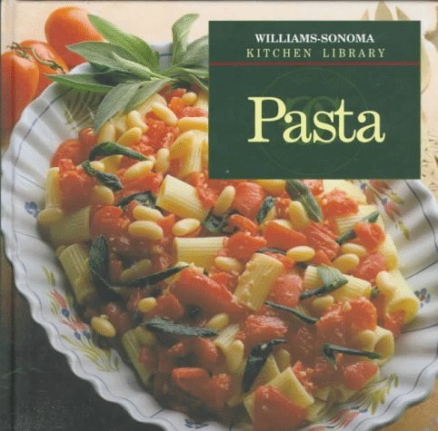 Chuck Williams Allan Rosenberg Lorenza De'medici Pasta (williams Sonoma Kitchen Library)