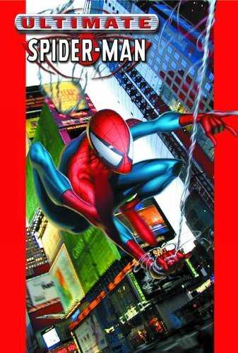 Brian Michael Bendis Ultimate Spider Man Vol. 1