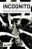 Ed Brubaker Incognito Volume 2 Bad Influences