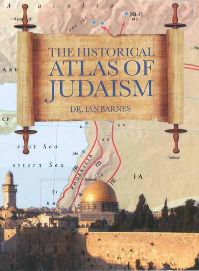 Ian Barnes Historical Atlas Of Judaism The