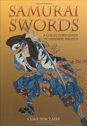 Clive Sinclaire Samurai Swords A Collector's Guide To Japanese Swords