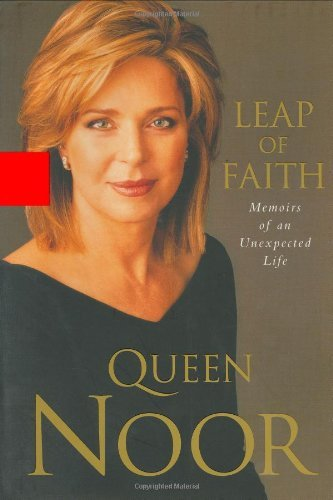 queen-noor-leap-of-faith-memoirs-of-an-unexpected-life