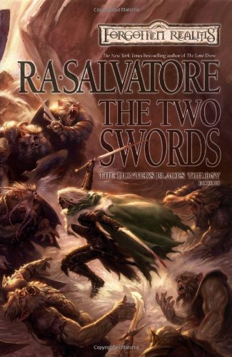 R. A. Salvatore Two Swords Forgotten Realms Hunters Blades T