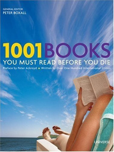 Peter Boxall 1001 Books You Must Read Before You Die