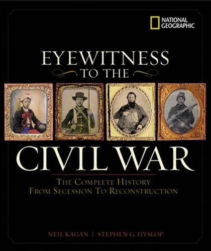 neil-kagan-eyewitness-to-the-civil-war
