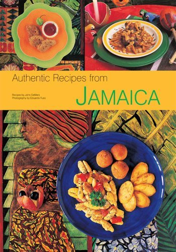 John Demers Authentic Recipes From Jamaica [jamaican Cookbook Over 80 Recipes]