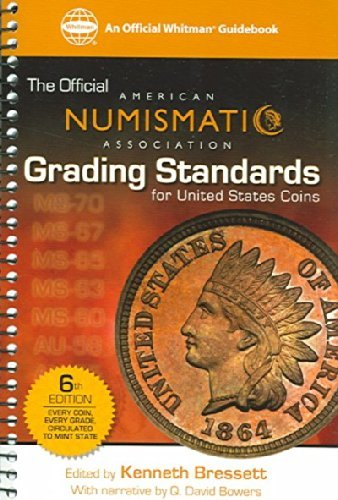 Kenneth Bressett Ana Grading Standards For United States Coins American Numismatic Association 0006 Edition;