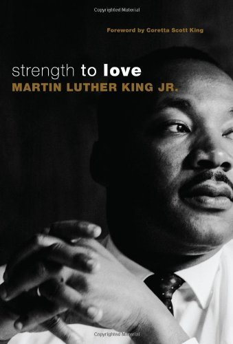 King Martin Luther Jr. Strength To Love