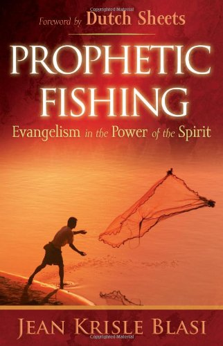 Jean Krisle Blasi Prophetic Fishing Evangelism In The Power Of The Spirit