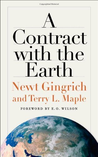 Edward O. Wilson Newt Gingrich Terry L. Maple A Contract With The Earth