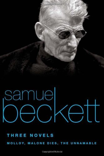 Samuel Beckett Three Novels Molloy Malone Dies The Unnamable