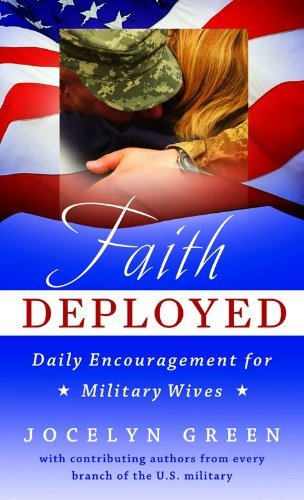 Jocelyn Green Faith Deployed Daily Encouragement For Military Wives