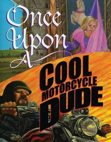 Kevin O'malley Once Upon A Cool Motorcycle Dude
